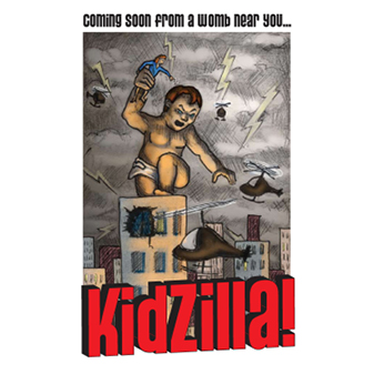 KidZilla... mom movie, coming soon from a womb near you!