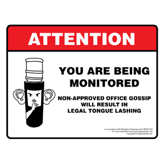 Attention: You are Being Monitored
