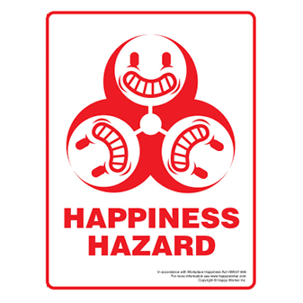 Happiness Hazard