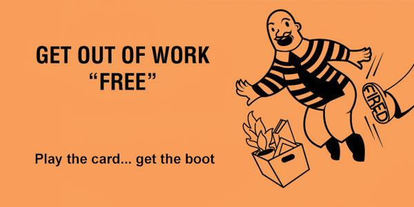 Get out of work free cards for the office