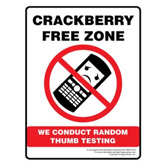 Crackberry Free Zone - We Conduct Random Thumb Testing